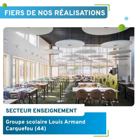 Fiers de nos realisations Groupe scolaire Louis Armand Carquefou